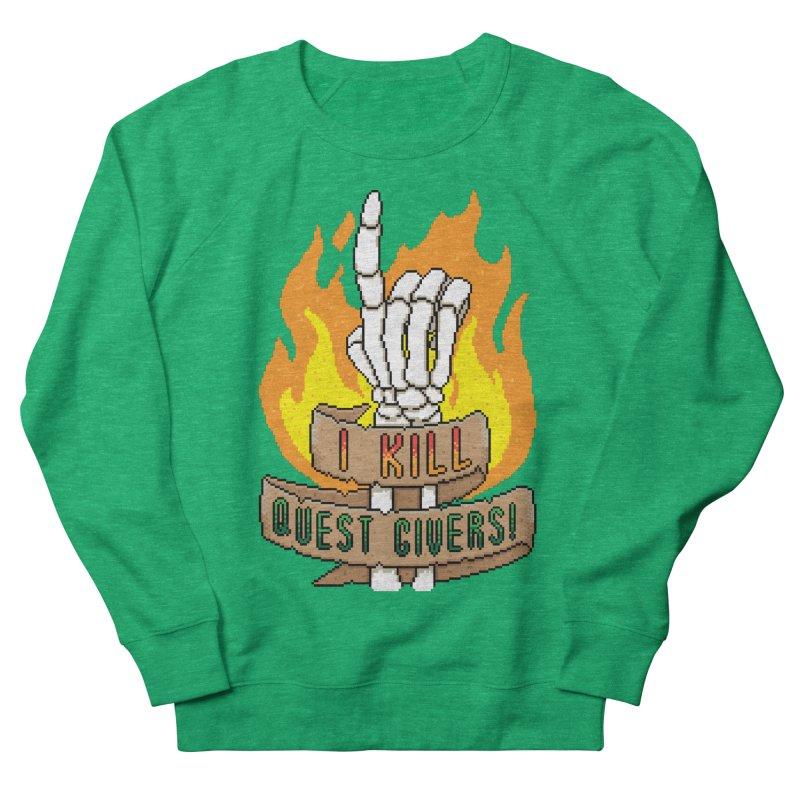 I Kill Quest Givers Women's Sweatshirt by Pixels Missing