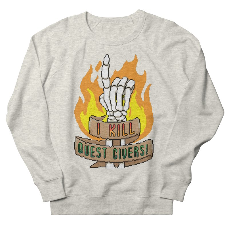 I Kill Quest Givers Men's Sweatshirt by Pixels Missing