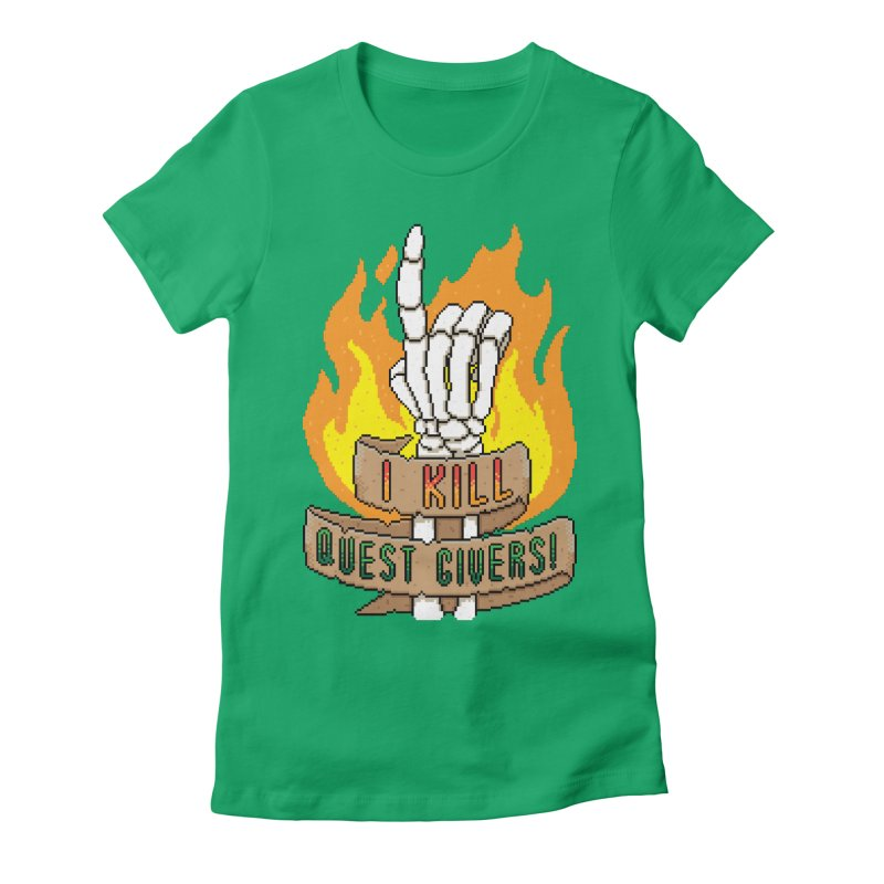 I Kill Quest Givers Women's Fitted T-Shirt by Pixels Missing