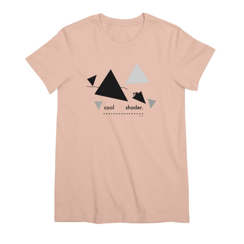 cool   shader. Women's Premium T-Shirt by PIXLPA Artist Shop