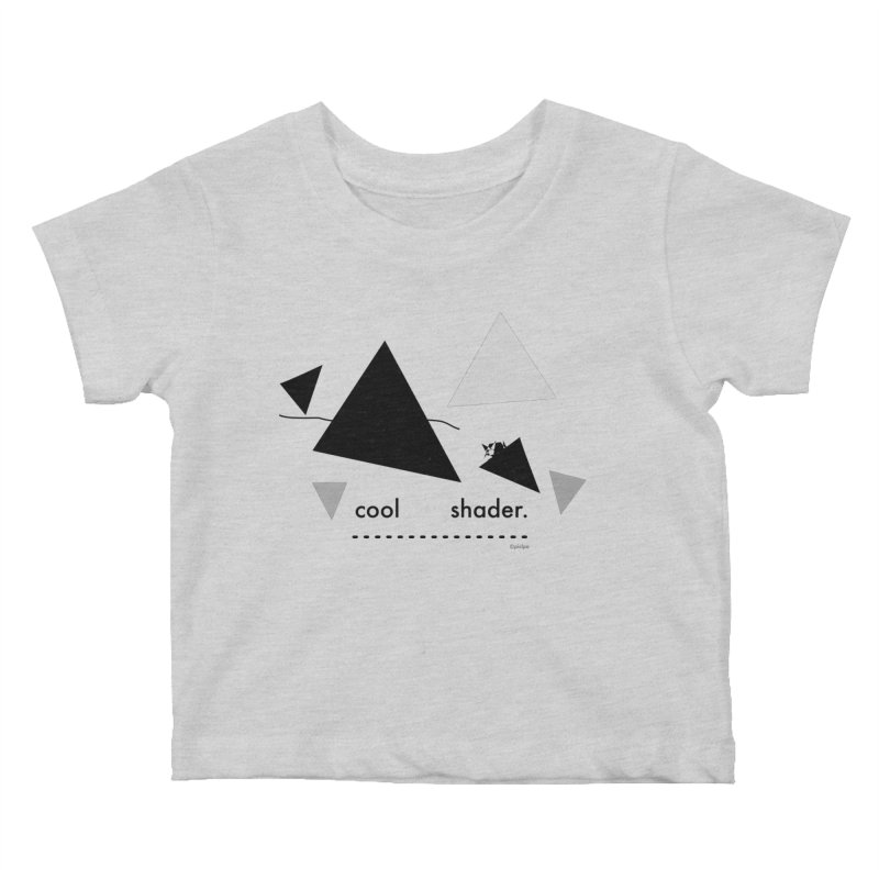 cool   shader. Kids Baby T-Shirt by PIXLPA Artist Shop