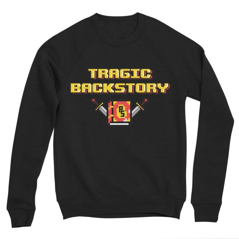 Tragic Backstory Men's Sponge Fleece Sweatshirt by Pixlsugr!