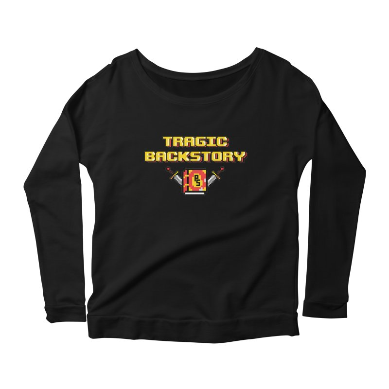 Tragic Backstory Women's Scoop Neck Longsleeve T-Shirt by Pixlsugr!