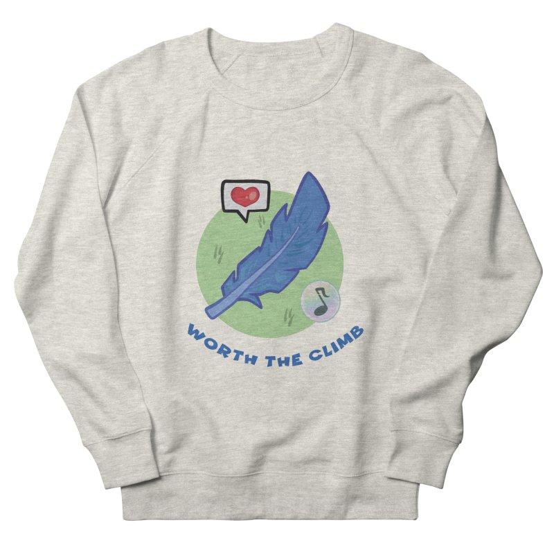 Worth the Climb Women's French Terry Sweatshirt by Pixlsugr!