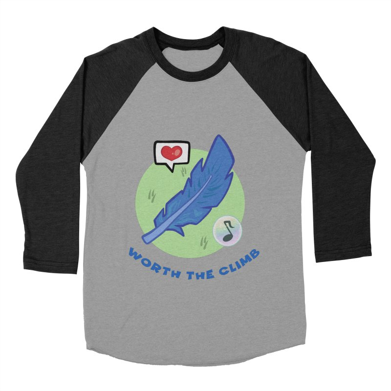 Worth the Climb Women's Baseball Triblend Longsleeve T-Shirt by Pixlsugr!