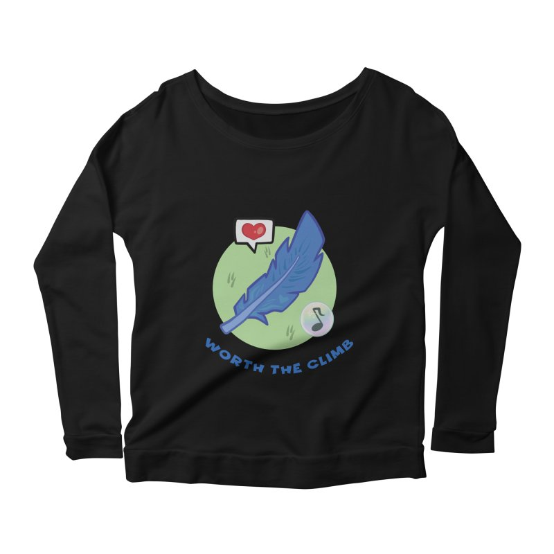 Worth the Climb Women's Scoop Neck Longsleeve T-Shirt by Pixlsugr!