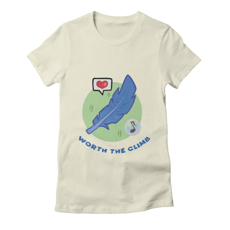 Worth the Climb Women's Fitted T-Shirt by Pixlsugr!