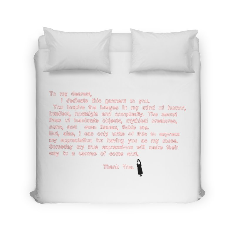 Dearest Home Duvet by pizzidave's Artist Shop
