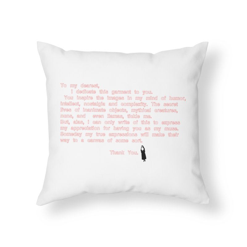 Dearest Home Throw Pillow by pizzidave's Artist Shop