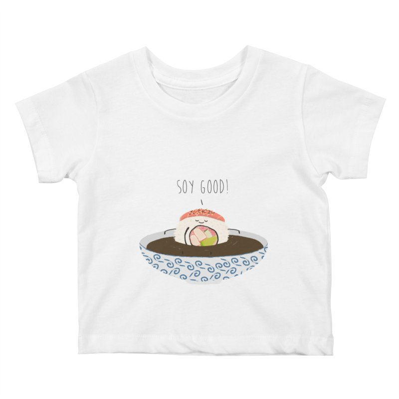 Soy Good! Kids Baby T-Shirt by planet64's Artist Shop