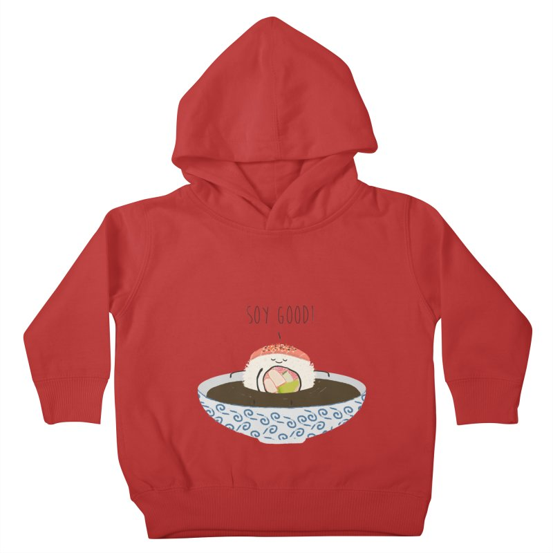 Soy Good! Kids Toddler Pullover Hoody by planet64's Artist Shop
