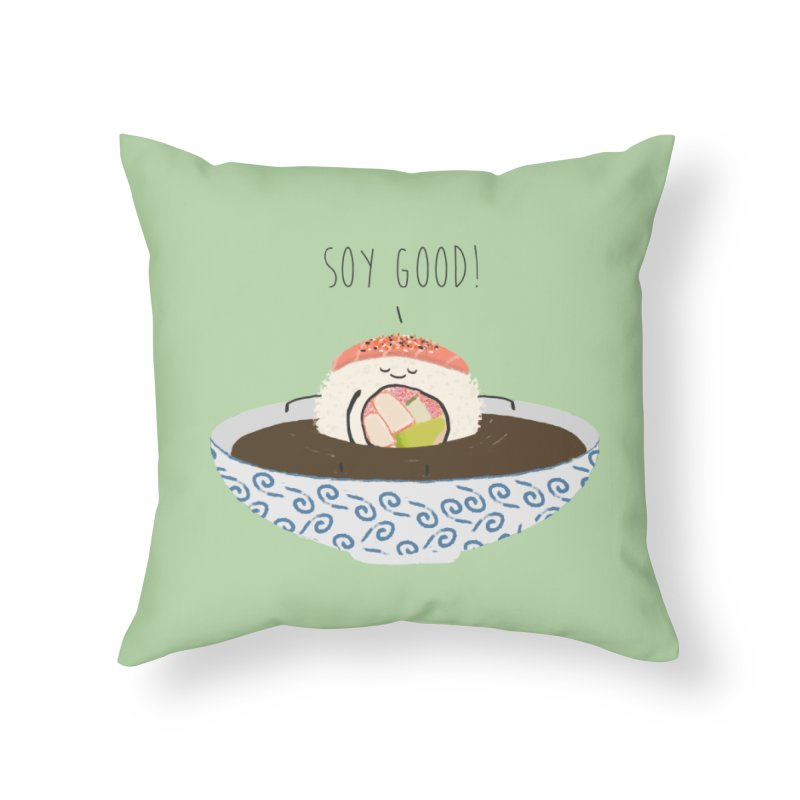 Soy Good! Home Throw Pillow by planet64's Artist Shop