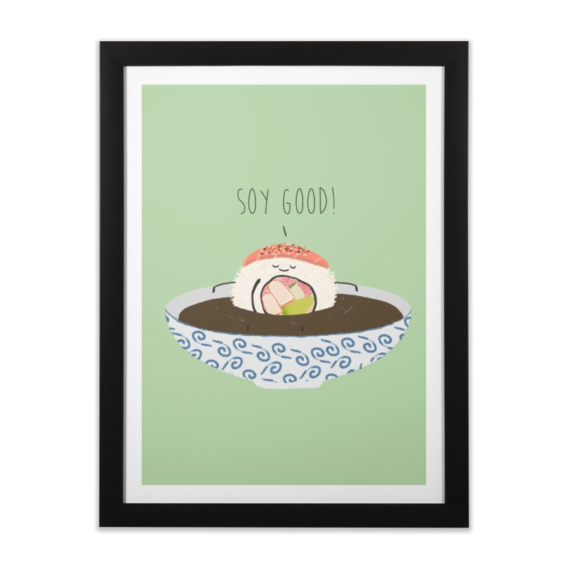 Soy Good! Home Framed Fine Art Print by planet64's Artist Shop
