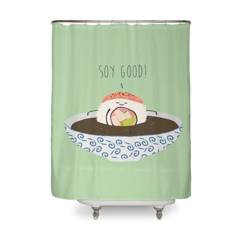 Soy Good! Home Shower Curtain by planet64's Artist Shop