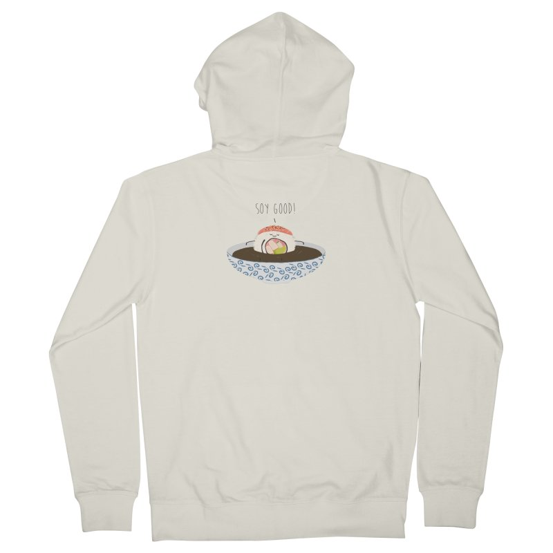 Soy Good! Women's French Terry Zip-Up Hoody by planet64's Artist Shop