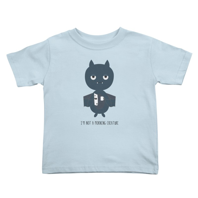 I'm not a morning creature Kids Toddler T-Shirt by planet64's Artist Shop