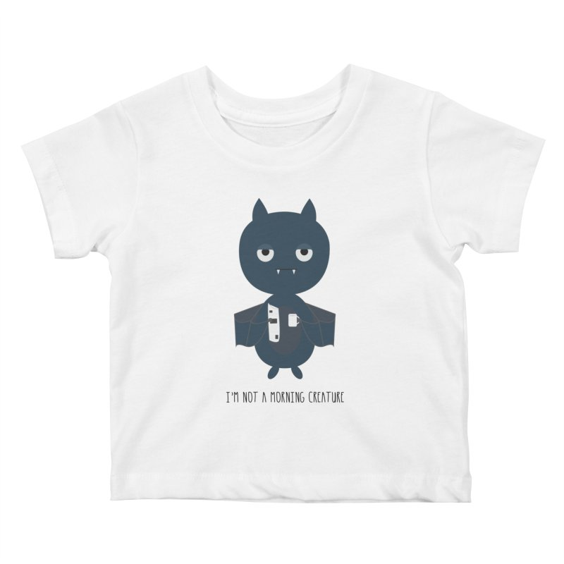 I'm not a morning creature Kids Baby T-Shirt by planet64's Artist Shop