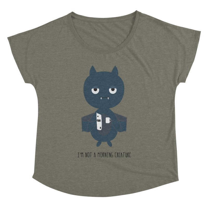 I'm not a morning creature Women's Dolman Scoop Neck by planet64's Artist Shop