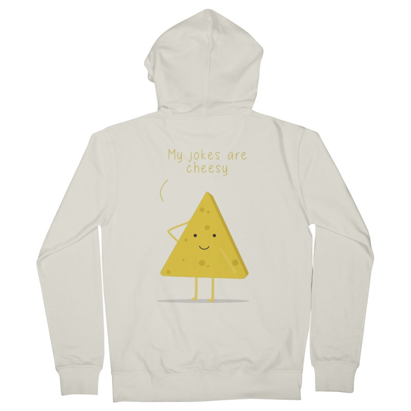 My jokes are cheesy Women's French Terry Zip-Up Hoody by planet64's Artist Shop