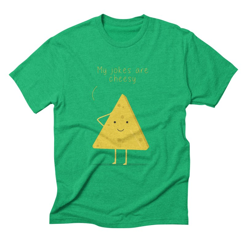 My jokes are cheesy Men's Triblend T-Shirt by planet64's Artist Shop
