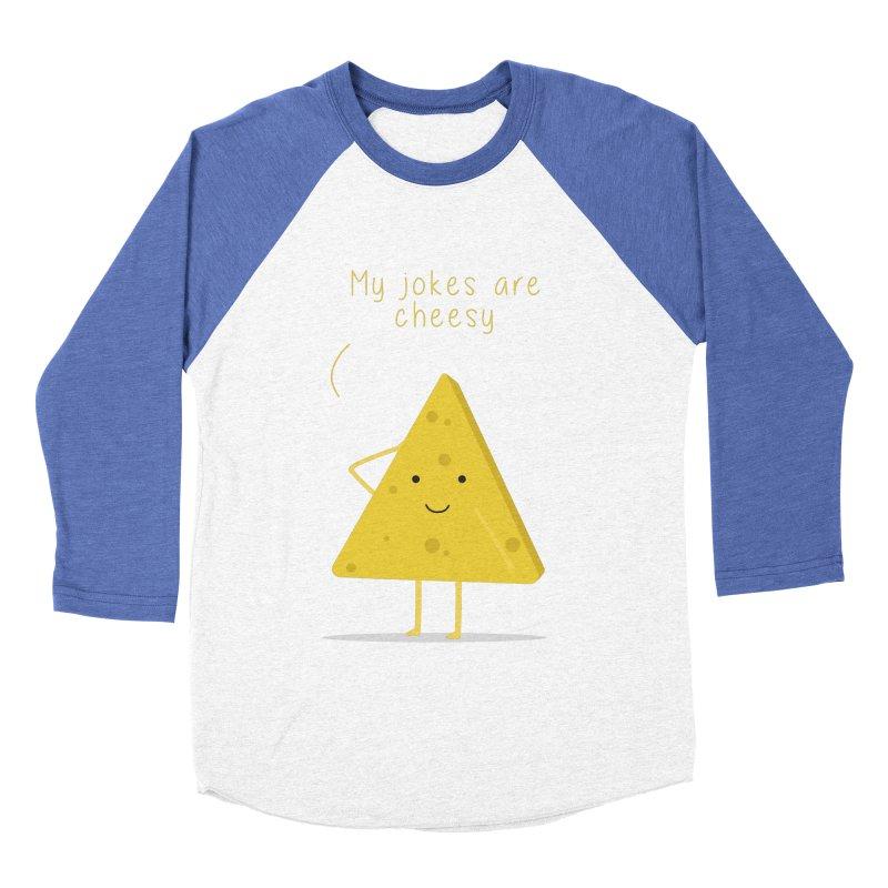 My jokes are cheesy Women's Baseball Triblend Longsleeve T-Shirt by planet64's Artist Shop