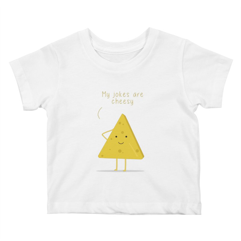 My jokes are cheesy Kids Baby T-Shirt by planet64's Artist Shop