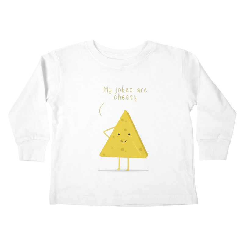 My jokes are cheesy Kids Toddler Longsleeve T-Shirt by planet64's Artist Shop