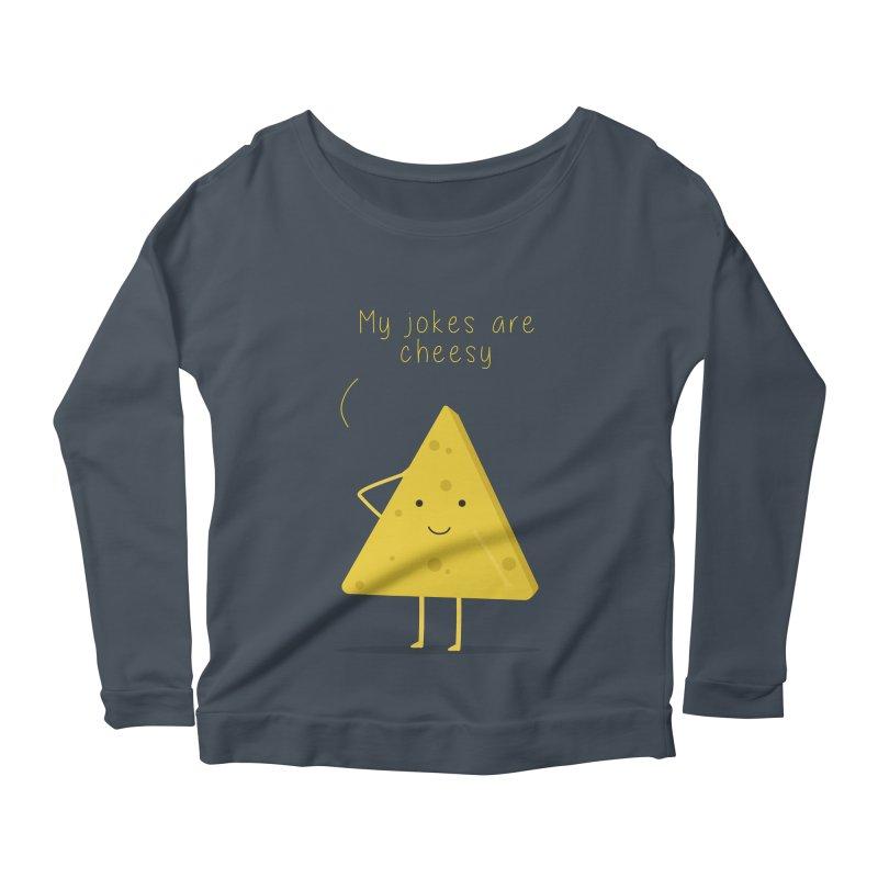 My jokes are cheesy Women's Scoop Neck Longsleeve T-Shirt by planet64's Artist Shop