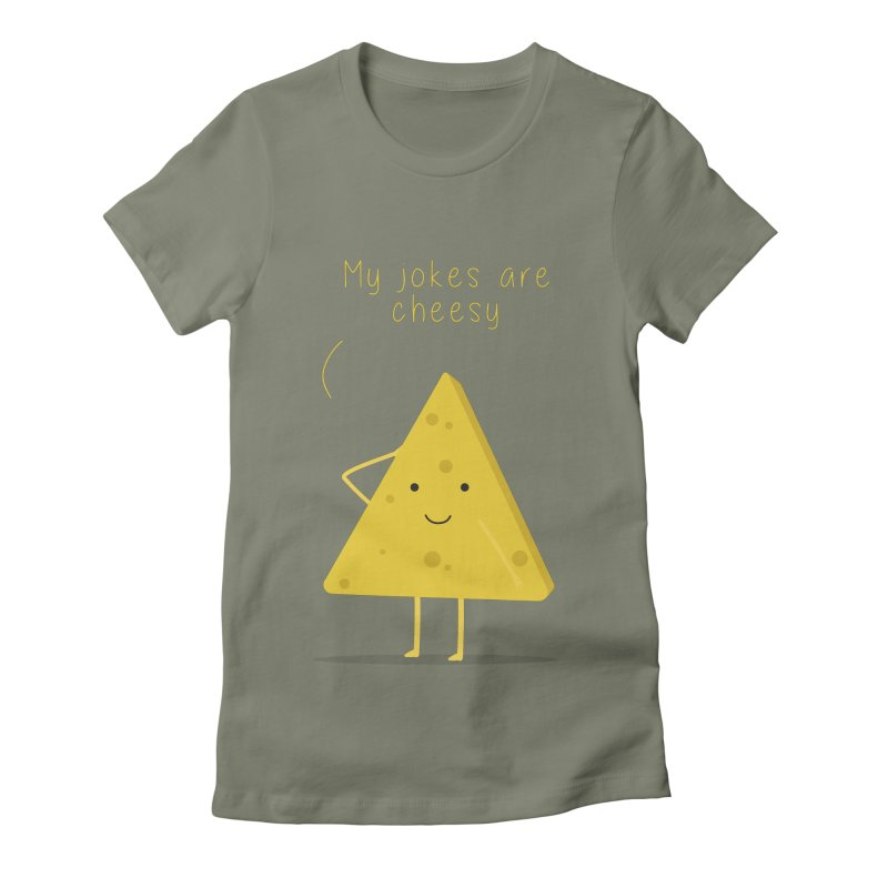 My jokes are cheesy Women's Fitted T-Shirt by planet64's Artist Shop