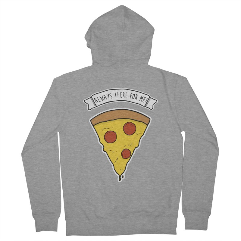 Always there for me! Women's French Terry Zip-Up Hoody by planet64's Artist Shop
