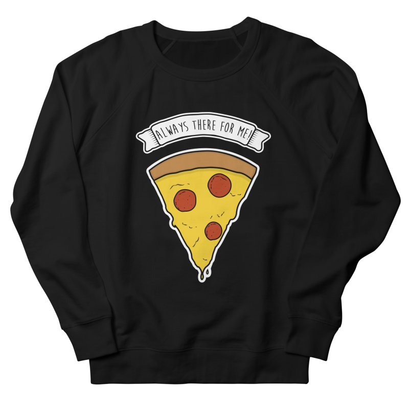 Always there for me! Men's French Terry Sweatshirt by planet64's Artist Shop