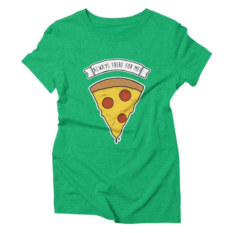 Always there for me! Women's Triblend T-Shirt by planet64's Artist Shop
