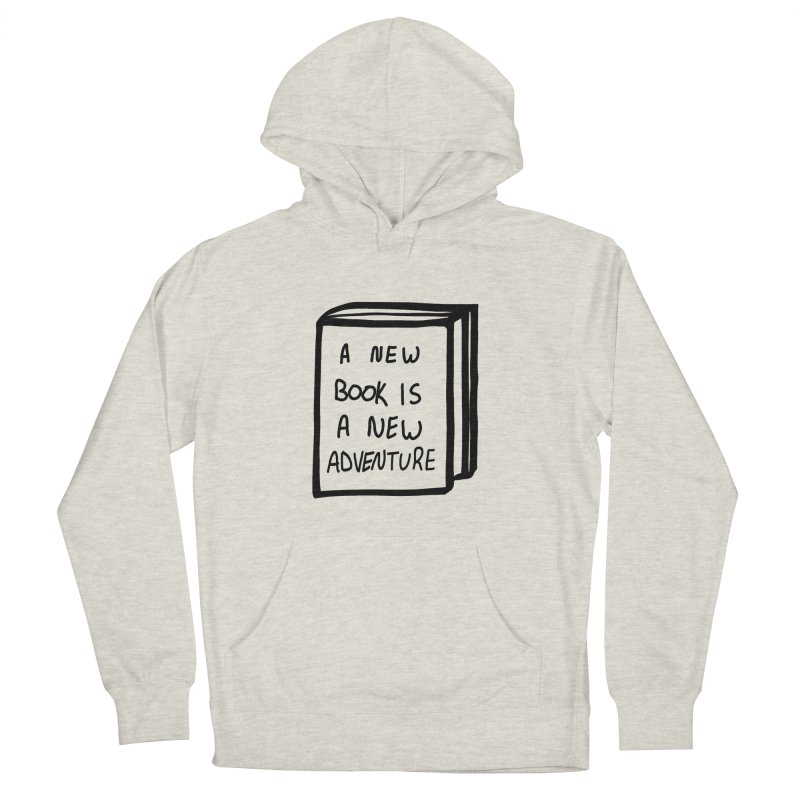 New Adventures Women's French Terry Pullover Hoody by planet64's Artist Shop