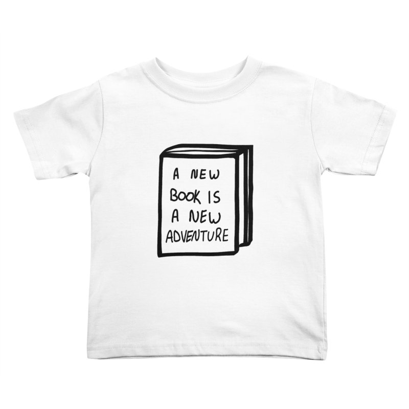 New Adventures Kids Toddler T-Shirt by planet64's Artist Shop