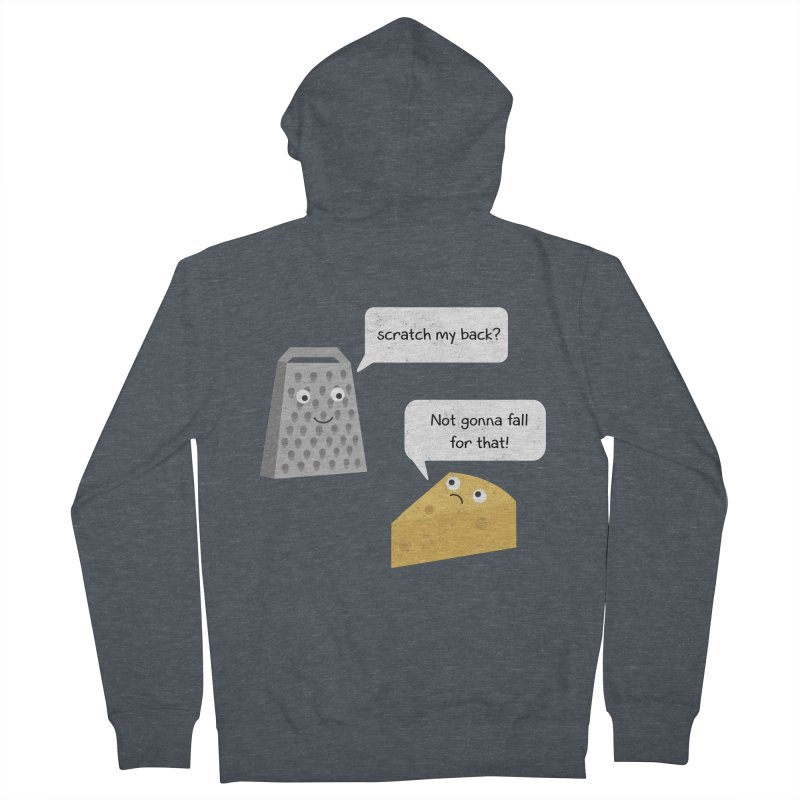 Scratch my back? Men's French Terry Zip-Up Hoody by planet64's Artist Shop