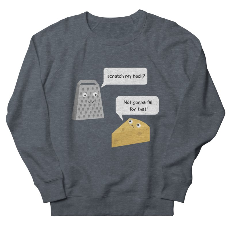 Scratch my back? Women's French Terry Sweatshirt by planet64's Artist Shop