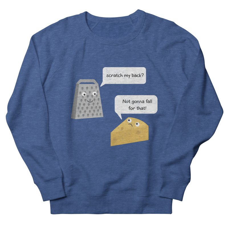 Scratch my back? Men's French Terry Sweatshirt by planet64's Artist Shop