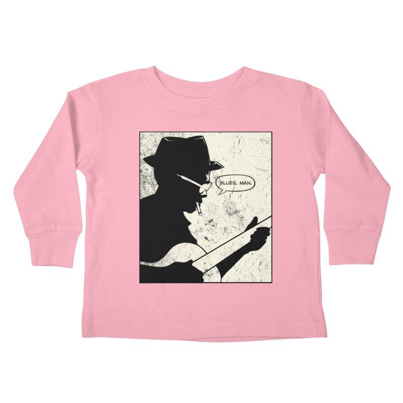 Blues, man! Kids Toddler Longsleeve T-Shirt by Planet Henderson's Artist Shop