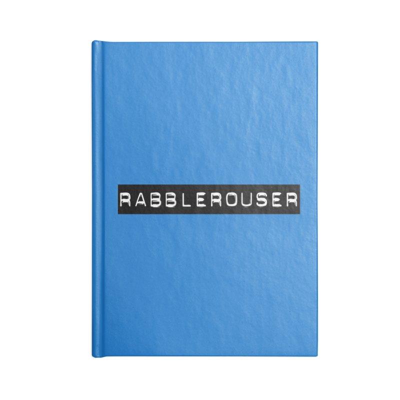 Rabblerouser Accessories Notebook by Planet Henderson's Artist Shop