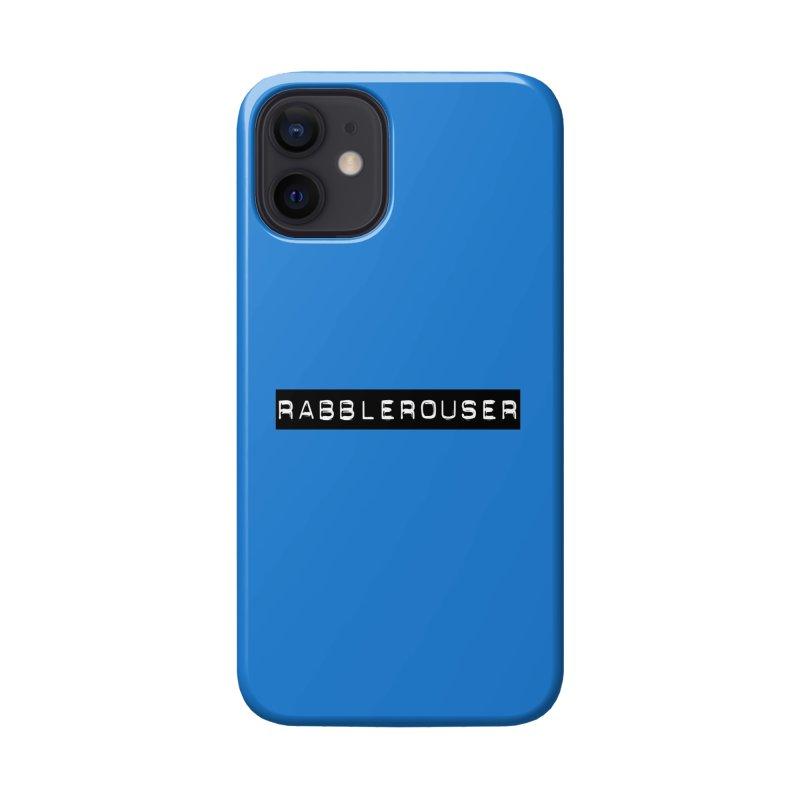 Rabblerouser Accessories Phone Case by Planet Henderson's Artist Shop