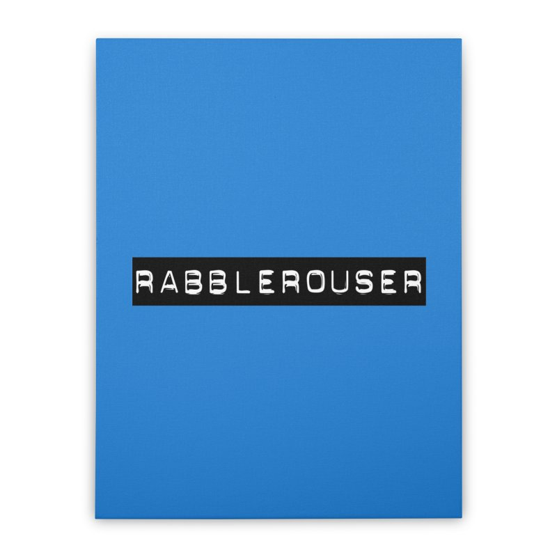 Rabblerouser Home Stretched Canvas by Planet Henderson's Artist Shop