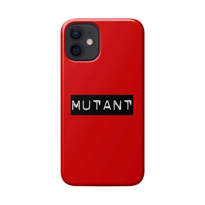 Mutant Accessories Phone Case by Planet Henderson's Artist Shop