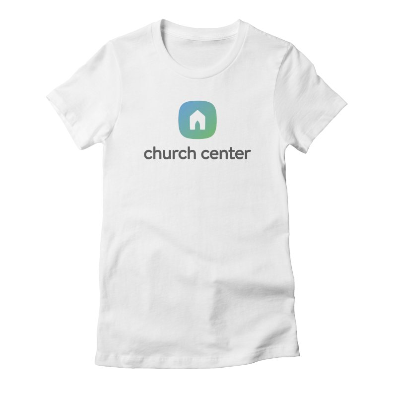 Church Center Tee Women's T-Shirt by Planning Center Swag