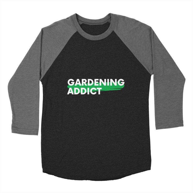 GARDENING ADDICT Women's Longsleeve T-Shirt by Plantophiles's Shop