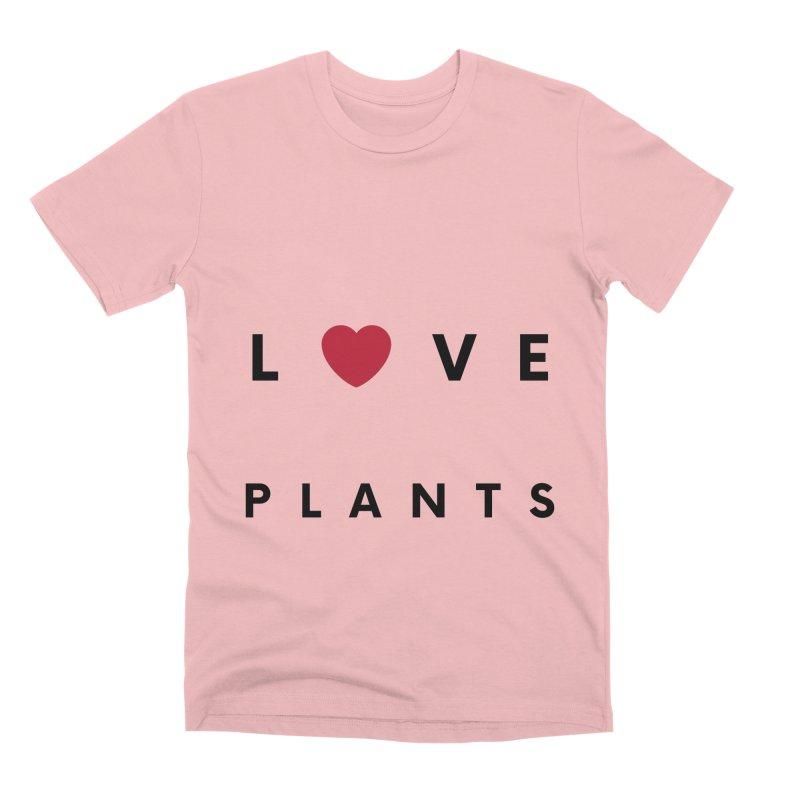 LOVE PLANTS Men's T-Shirt by Plantophiles's Shop