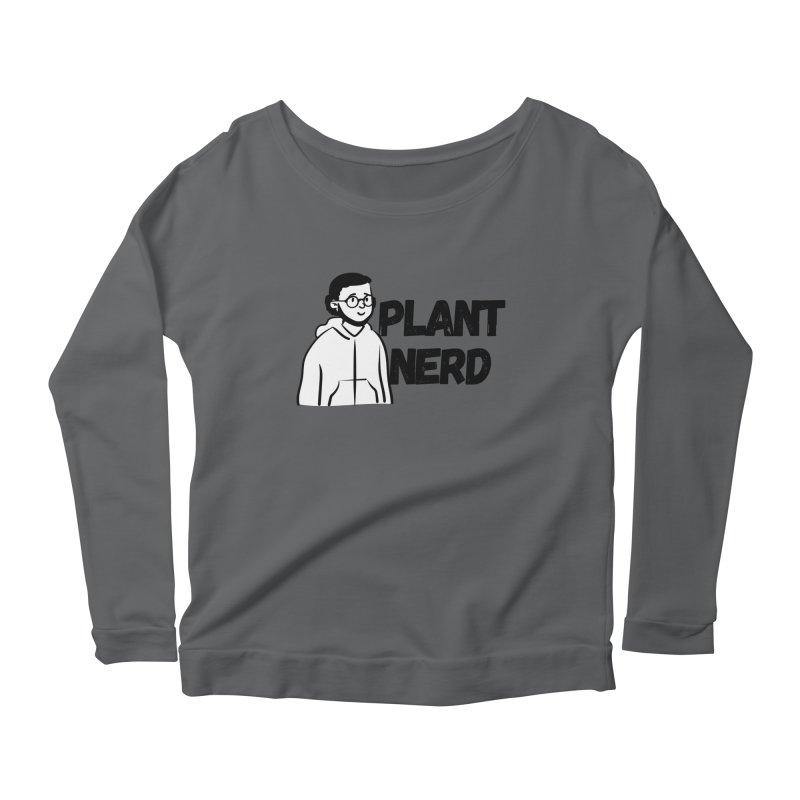 Plant Nerd Women's Longsleeve T-Shirt by Plantophiles's Shop