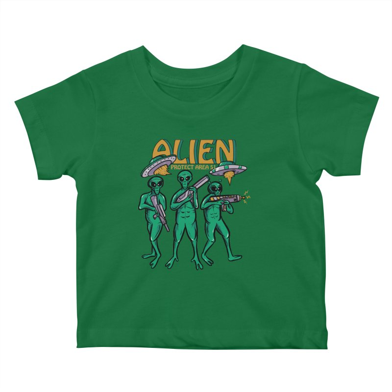 Alien Protect Area 51 Kids Baby T-Shirt by plasticghost's Artist Shop