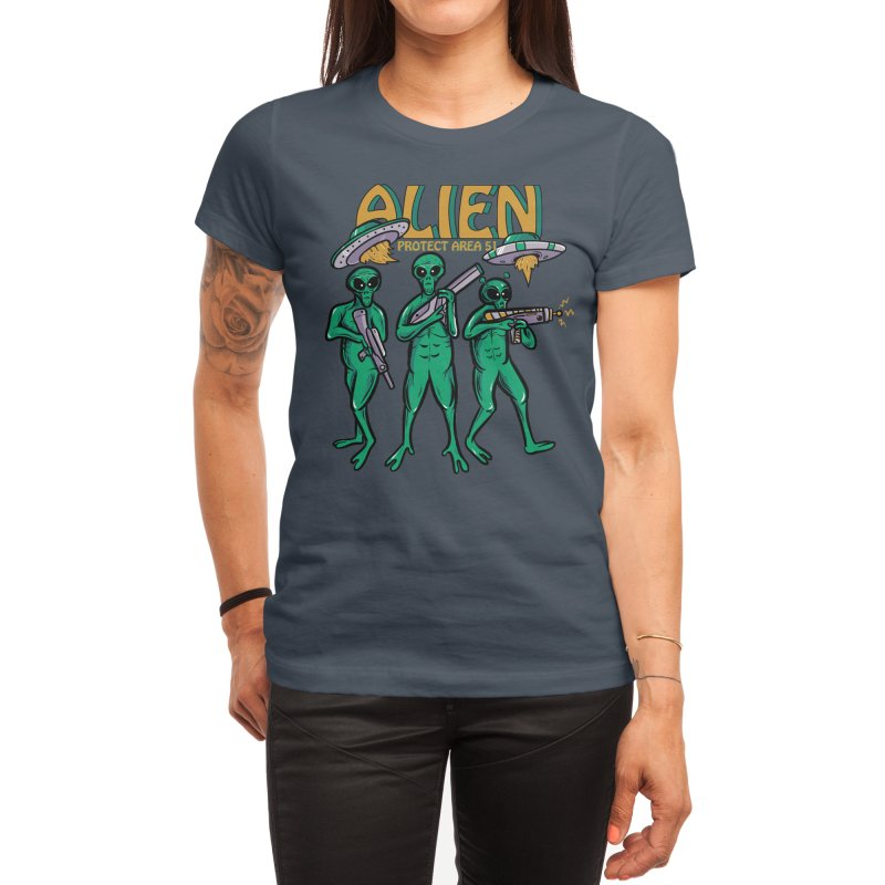 Alien Protect Area 51 Women's T-Shirt by plasticghost's Artist Shop