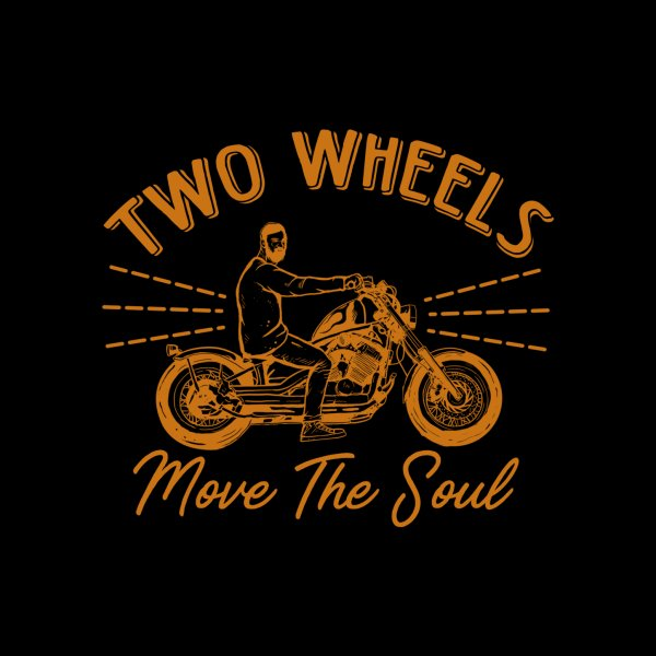 image for Two Wheels Move The Soul
