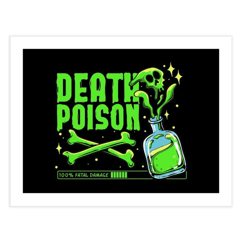 Death Poison Home Fine Art Print by plasticghost's Artist Shop